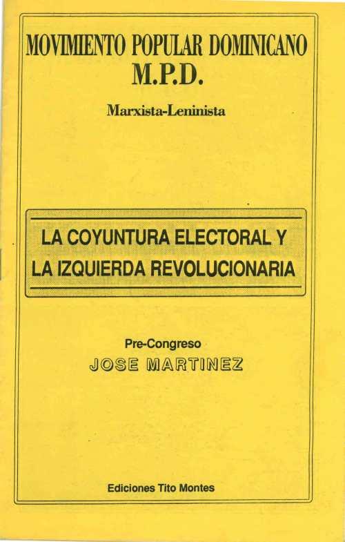 La coyuntura electoral y la izquierda revolucionaria