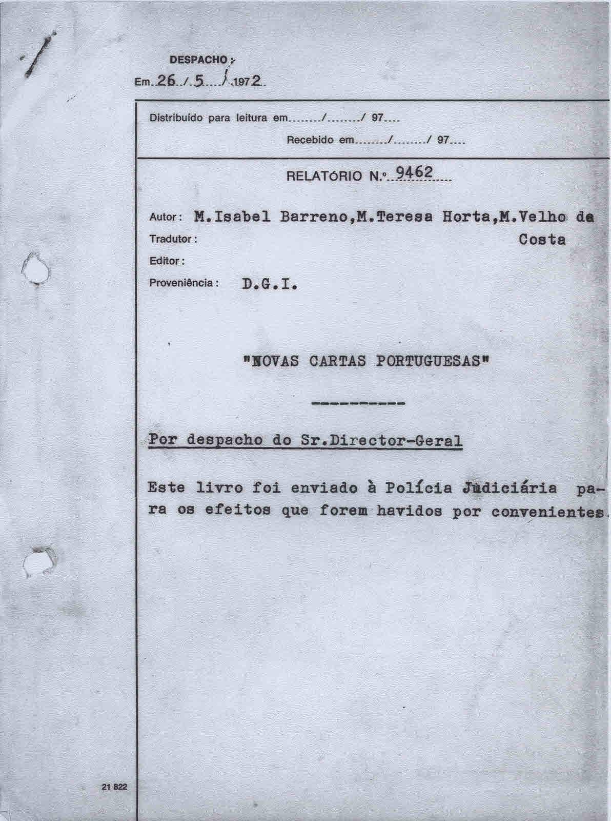 """CENSURA – RELATÓRIO Nº 9462 (26 DE MAIO DE 1972) RELATIVO A """"NOVAS CARTAS PORTUGUESAS"""" DE MARIA ISABEL BARRENO / MARIA TERESA HORTA / MARIA VELHO DA COSTA"""