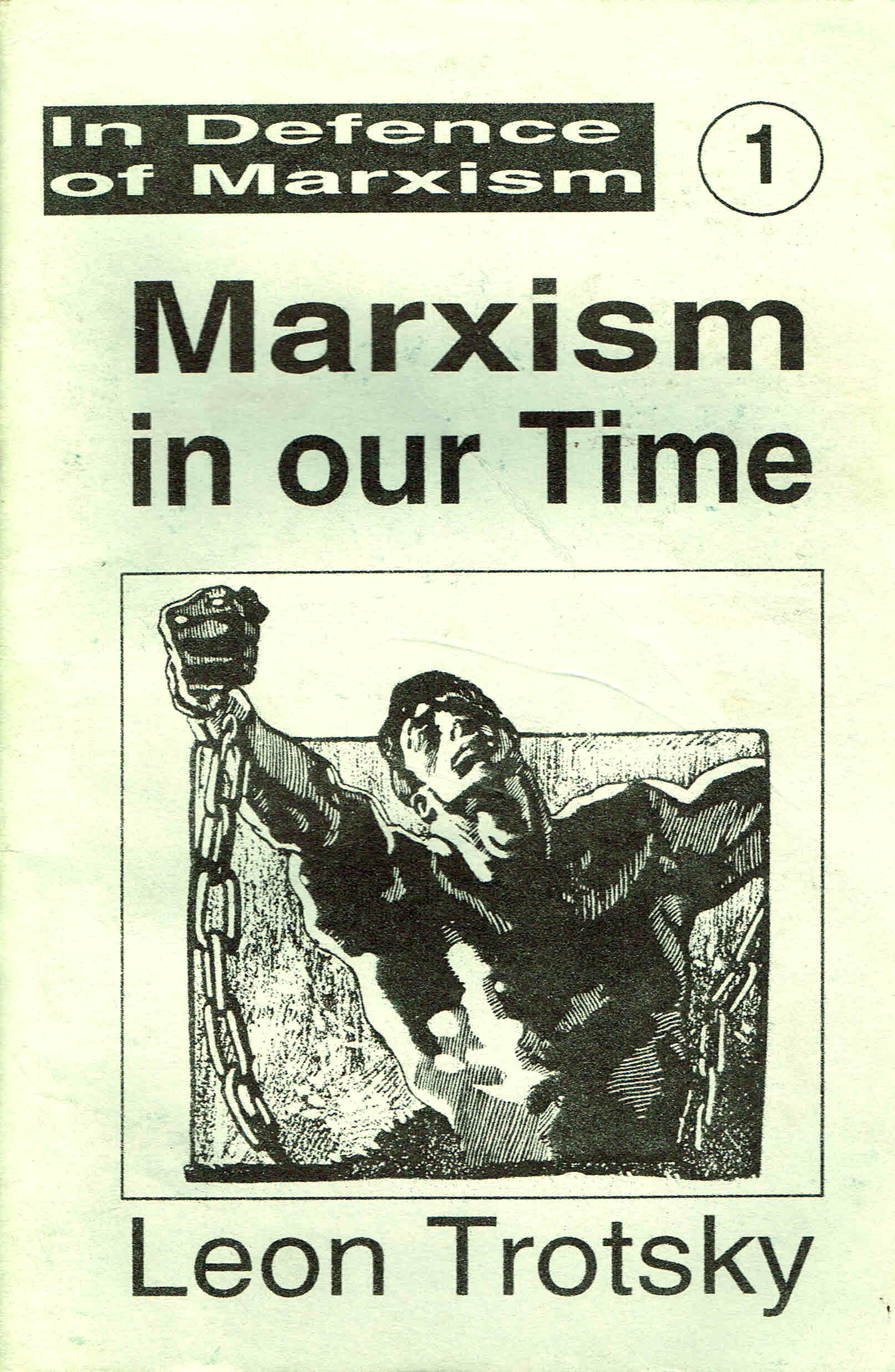 markxism in our time, leon trotsky